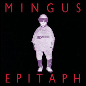 Mingus-Epitaph-Fnl