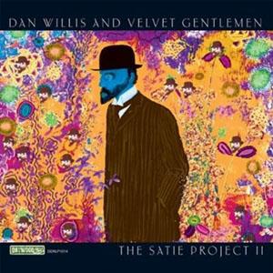 Dan Willis and Velvet Gentlemen - The Satie Project II