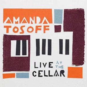 Amanda Tosoff - Live at the Cellar