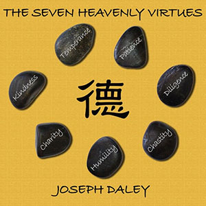 Joseph Daley - The Seven Heavenly Virtues
