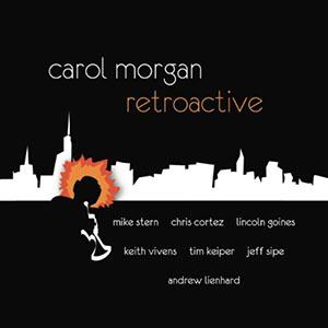 Carol Morgan - Retroactive