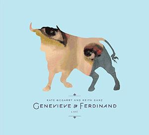 Genevieve and Ferdinand