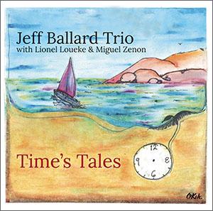 Jeff Ballard - Times Tales