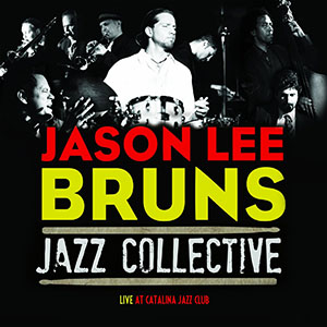 Jason Lee Bruns Jazz Collective Live