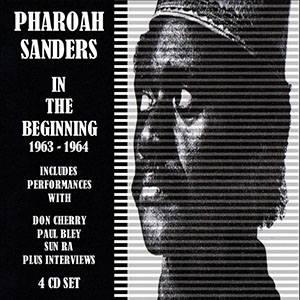 Pharoah Sanders - In the Beginning