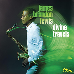 James Brandon Lewis - Divine Travels
