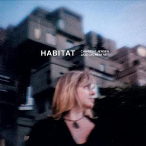 Christine Jensen - Habitat
