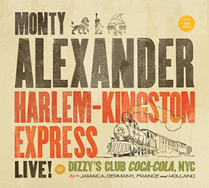 Monty Alexander - Harlem-Kingston Express Vol 1