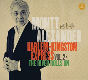 Monty Alexander - Harlem-Kingston Express Vol 2