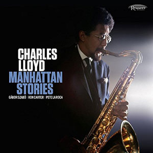 Charles-Lloyd-Manhattan-Stories-fnl