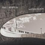 Matt Newton - Within Reach