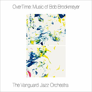 OverTime - Music of Bob Brookmeyer