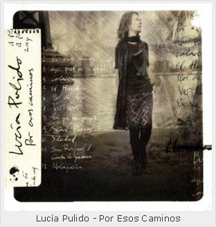 Lucia Pulido Por Es Caminos