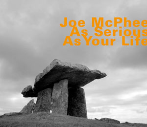 joe-McPhee-As-Serious-As-Your-Life-Fnl