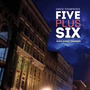 Vance-Thompson's-Five-Plus-Six-cvr-fnl