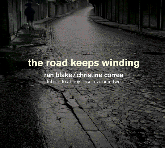 Ran Blake Christine Corea Road Keeps Winding
