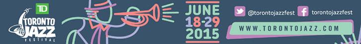 Toronto Jazz Festival 2015