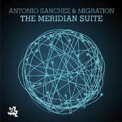 Antonio-Sanchez-The-Meridian-Suite-JDG