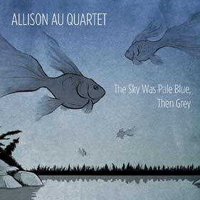 Allison-Au-The-Sky-Was-Pale-Blue-Then-Grey-JDG