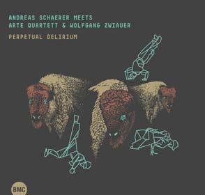 Andreas-Schaerer-and-Arte-Quartett-Perpetual-Delirium-JDG