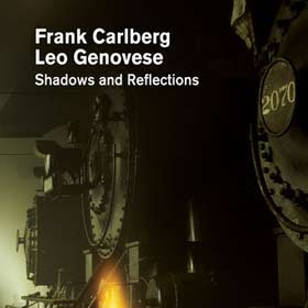 Frank-Carlberg-Leo-Genovese-Shadows-and-Reflections-JDG