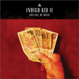 Indigo-Kid-II-A-Fistful-of-Notes-JDG