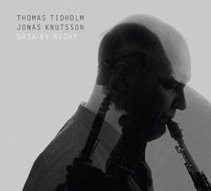 Jonas Knutsson & Thomas Tidholm Osra by Night