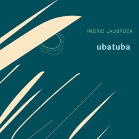 Ingrid Laubrock Ubatuba