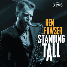 "Amazing review for Ken Fowser ""Standing Tall""…   at Posi-Tone"