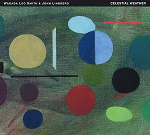 Wadada Leo Smith & John Lindberg Celestial Weather