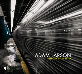 Adam Larson Selective Amnesia