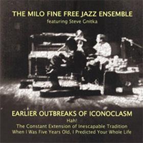 EMANEM Milo Fine Free Jazz Ensemble