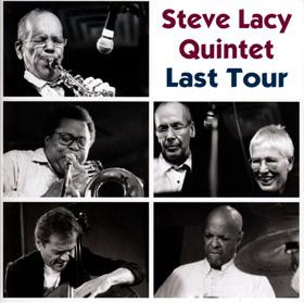 EMANEM Steve Lacy Quintet Last Tour