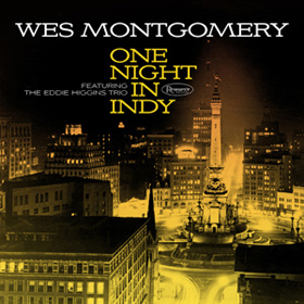 Wes Montgomery One Night in Indy