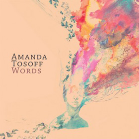 Amanda Tosoff Words 2