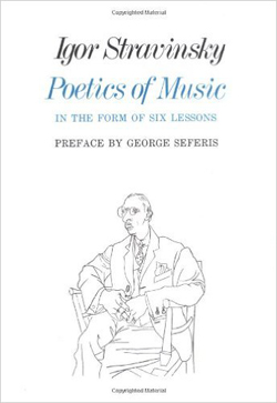 Igor Stravinsky The Poetics of Music