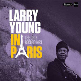 Larry Young Khalid Yasin The ORTF Recordings