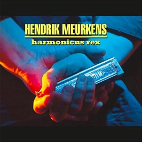 Hendrik Meurkens Harmonicus Rex