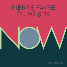 Intakt Pierre Favre DrumSights
