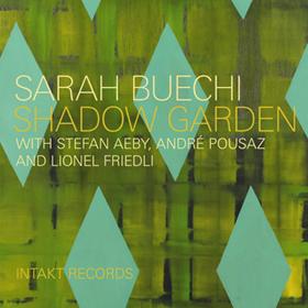 Intakt Sarah Beuchi Shadow Garden