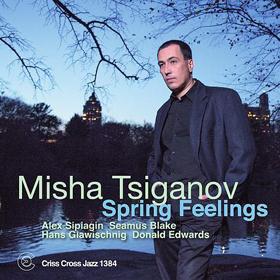 Misha Tsiganov Spring Feelings