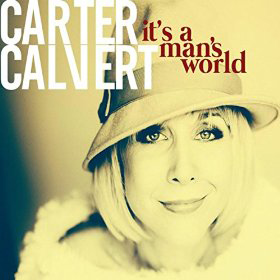 Carter Calvert It's A Man's World