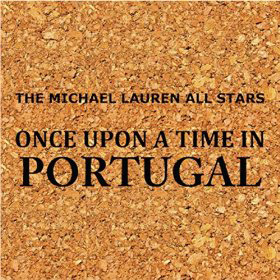 Michael Lauren Once Upon A Time In Portugal