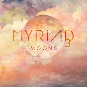 Myriad 3 Moons