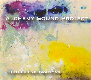 Alchemy Sound Project Further Explorations