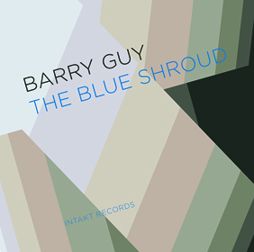 Barry Guy The Blue Shroud