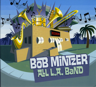 Bob Mintzer All LA Band