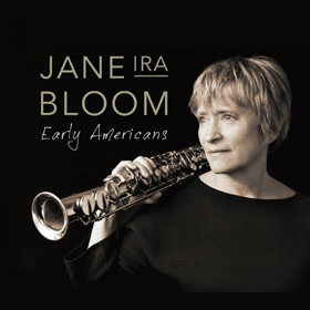 Jane Ira Bloom Early Americans