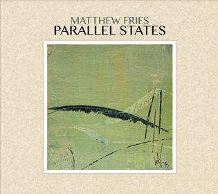 Matthew Fries Parallel States