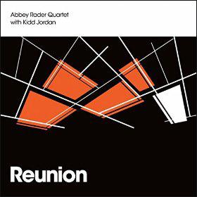 Abbey Rader Quartet with Kidd Jordan Reunion